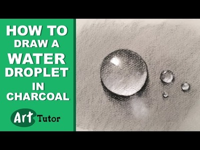 How to Draw Water Droplets in Charcoal