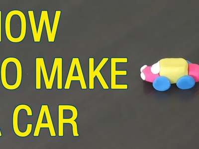 How to make a CAR? Modelling Fun Clay for Kids Part 3 | GiGaGa TV