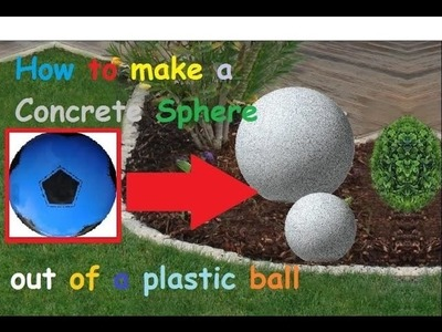 How to make a Concrete Garden Sphere out of a Plastic Ball. DIY Garden Decor Ideas - Tutorial