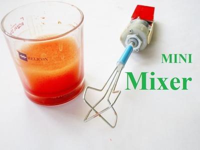 How to Make a Mini Mixer