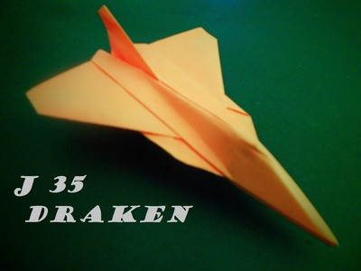 How To Make Paper Airplane J 35 DRAKEN Easy Origami Jet Fighter - Flying Model | Origami Paper