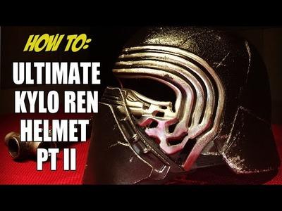 HOW TO: Making the Ultimate Kylo Ren Helmet PT II