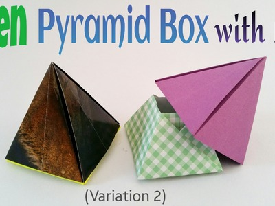 "Origami Tutorial to make a Paper ""Open Pyramid Box with lid"" - Variation 2"