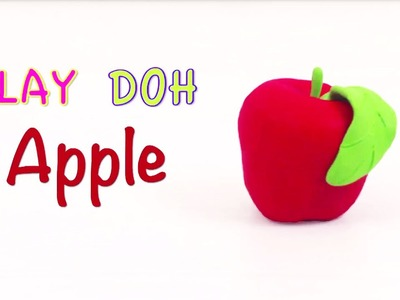 Play Doh Apple | Clay Modeling for Children Easy Fruits | How to Make Play dough Fruits for Kids