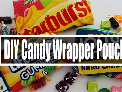 DIY BACK TO SCHOOL CANDY WRAPPER POUCH + GIVEAWAY!