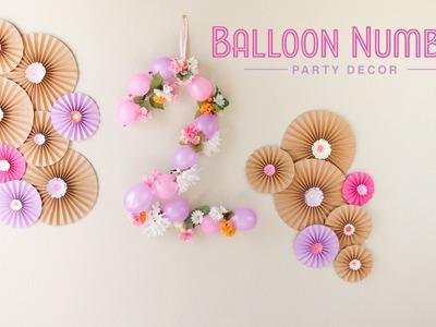 DIY Balloon Number - Party Decor. Decoracion de Fiesta