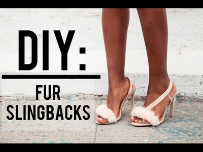 DIY: Fur Slingbacks (as seen on Kim Kardashian)