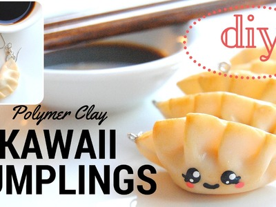 DIY KAWAII Japanese Dumplings.Gyoza Polymer Clay, I MISS JAPAN SERIES