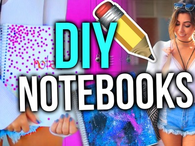 DIY Notebook Ideas for Back to School! | Tara Michelle