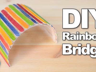 DIY Rainbow Bridge | #DIYJuly