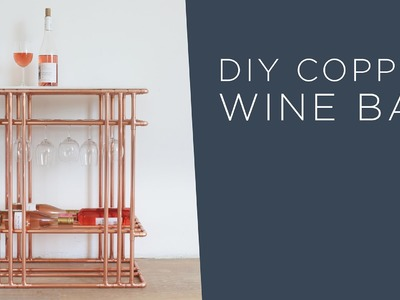 DIY Wine Bar | Made out of Copper Pipe and Marble Tile
