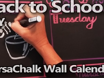 Get Organized for Back to School | DIY Wall Calendar. Weekly Planner | Timelapse - VersaChalk