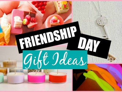 Last Minute Gifts: DIY EASY FRIENDSHIP DAY GIFT IDEAS
