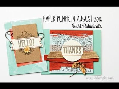 Stampin' Up! Paper Pumpkin August 2016 | Bold Botanicals