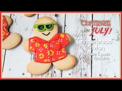 Christmas in July Gingerbread Man | Renee Conner