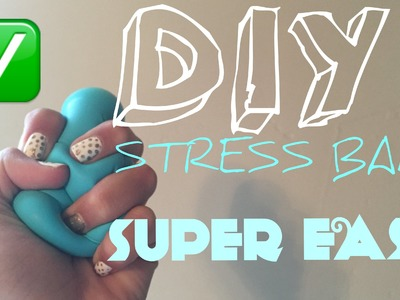 DIY STRESS BALL-WITHOUT SLIME-  |BRYCE NICOLE|