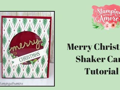 Merry Christmas SHAKER Card Tutorial
