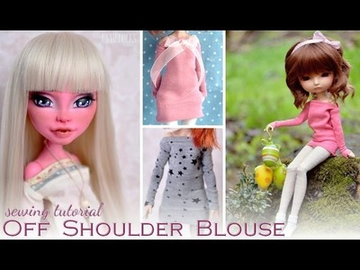 Sewing tutorial ~ OFF SHOULDER BLOUSE for dolls ~ easy to follow steps