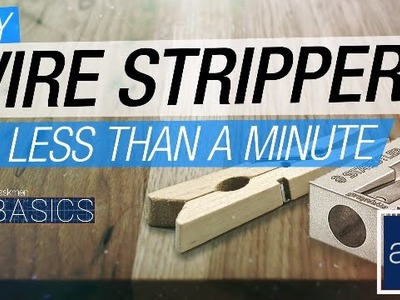Hack: DIY Wire Stripper | Basics
