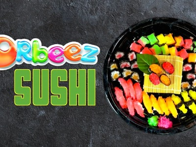 Orbeez Crush Sushi DIY - How to Make Play Sushi with Orbeez Girls | Official Orbeez