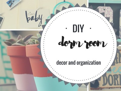 DIY DORM ROOM DECOR!!