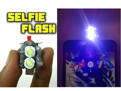 How to make a selfie flash for mobile phone at home