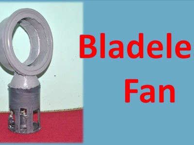 How to make bladeless fan - A DIY Dyson Fan