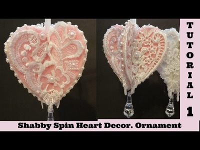 Spin Heart 1 Tutorial, Ornament, Decor, Shabby Chic Tutorial by Crafty Devotion