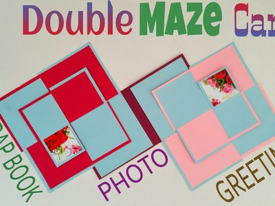 """Tutorial to make your own """"Double Maze Card - Photo Card 