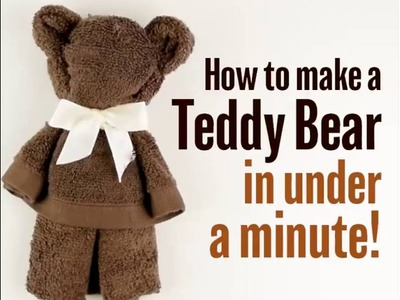 How to make a teddy bear in under a minute!