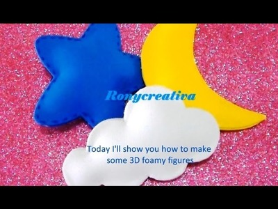DIY Baby Shower 3D foamy figures. FIGURAS DE FOAMY EN 3D