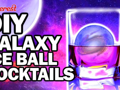 DIY GALAXY Ice Ball Cock Tails, Corinne VS Pin #29