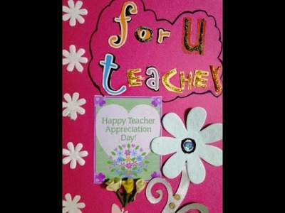 BEST TEACHER'S DAY 2016 - craft ideas, greeting cards, appreciation cards, thank you cards,video3