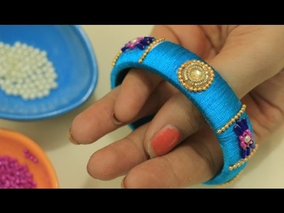 DIY Bangles For Ethnics:How To Make Silk Thread Kada(Bangle Set)Easy & Beautiful Beads n Stone