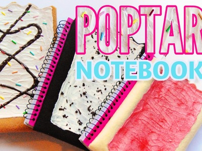 HOW TO MAKE Poptart Notebooks-Back to School DIY-Weird School Supplies