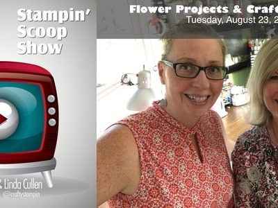 The Stampin Scoop Show Episode 17 - Awesome Flower Cards & Craft Room Tour