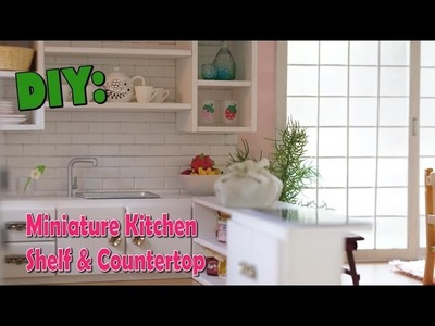 DIY Miniature Kitchen Counter, Shelf and Sink PART 2
