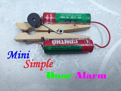 How to Make a Simple Door Alarm - DIY TuTorial