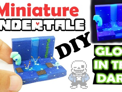 UNDERTALE MINIATURE ENVIRONMENT DIY polymer clay and resin tutorial - how to make miniature craft