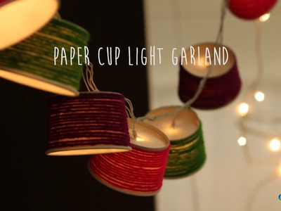DIY : Paper Cup Light Garland (Home Decor)