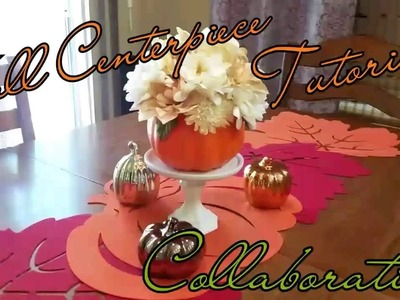 Fall | DIY | Dollar Tree | Centerpiece | Collab | Couponing4Ever | DeeVine DeeZine