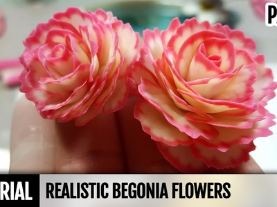 Part 2. DIY: How to make Realistic Begonia Flowers. Detailed Flower Video Tutorial