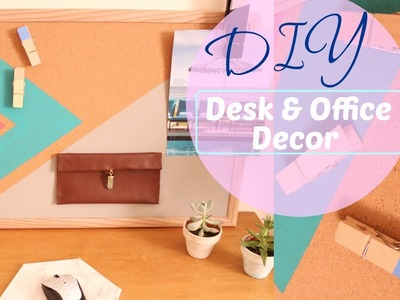 DIY: Easy Desk Decor.Office Organization