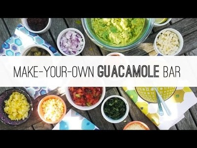 DIY Make-Your-Own Guacamole Bar | One Hungry Mama