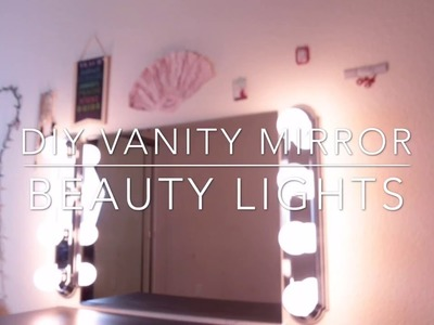 DIY Vanity Mirror with Lights | Zmeliisabeauty
