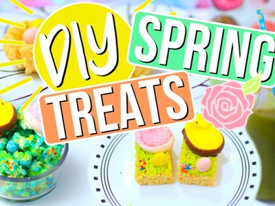 EASY DIY Treats For Spring!