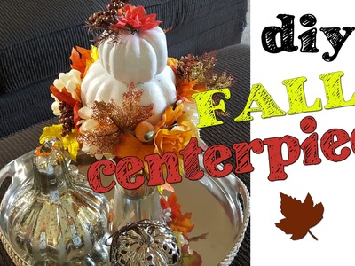 Diy Fall Centerpiece using Dollar Tree items
