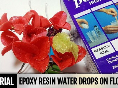 DIY How to make Epoxy resin water drops on flowers! Detailed Video Tutorial