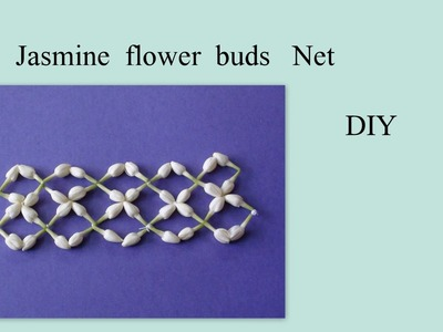 DIY Jasmine flower buds Net