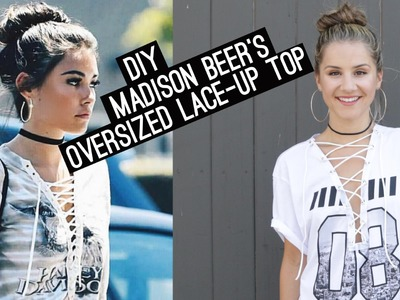 DIY: Madison Beer's Oversized Lace-Up Top (STYLEWIRE)